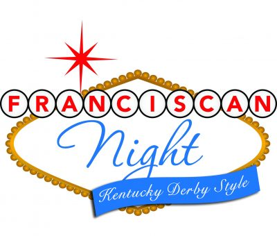 Franciscan Night - Kentucky Derby Style